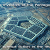 The inventors of the Pentagon: of the science fiction in the reality